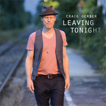 Craig Gerber - Leaving Tonight